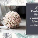 Hire a wedding organizer