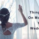 things to do on your wedding day morning.